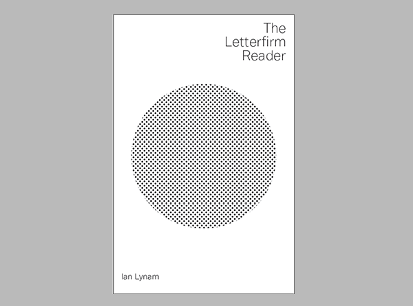 The Letterfirm Reader