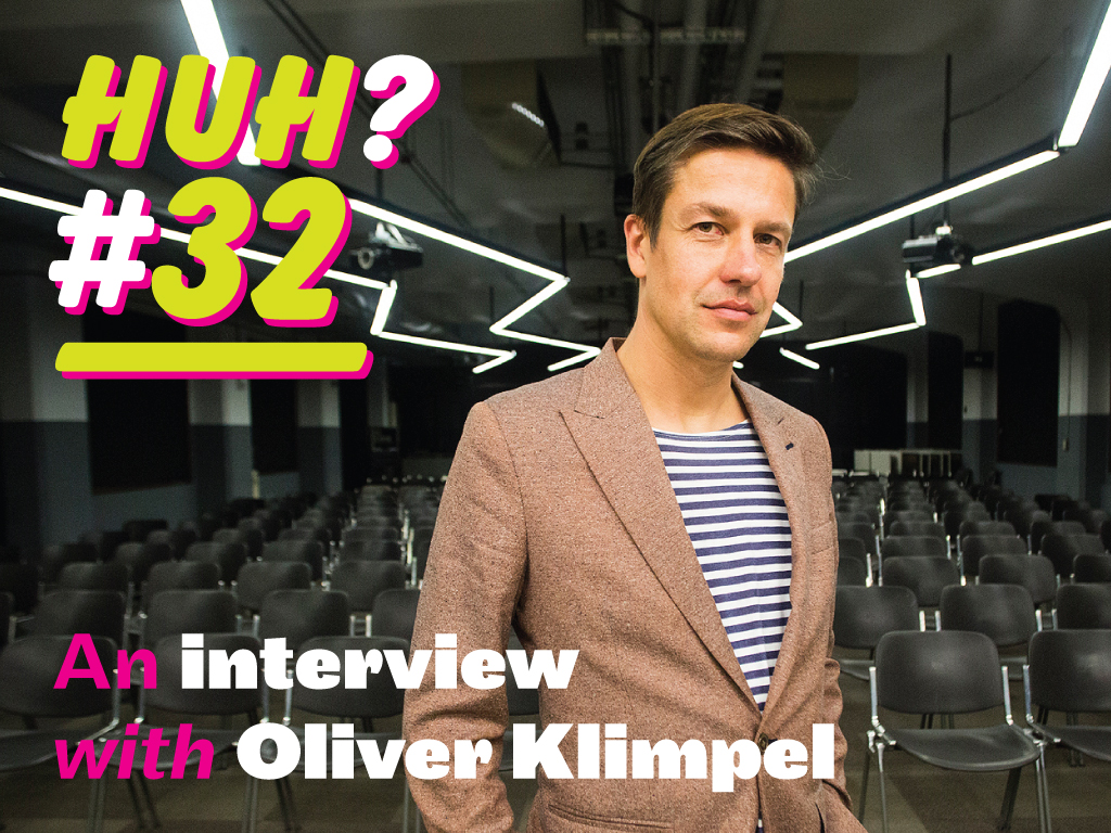 huh32 interview with Oliver Klimpel
