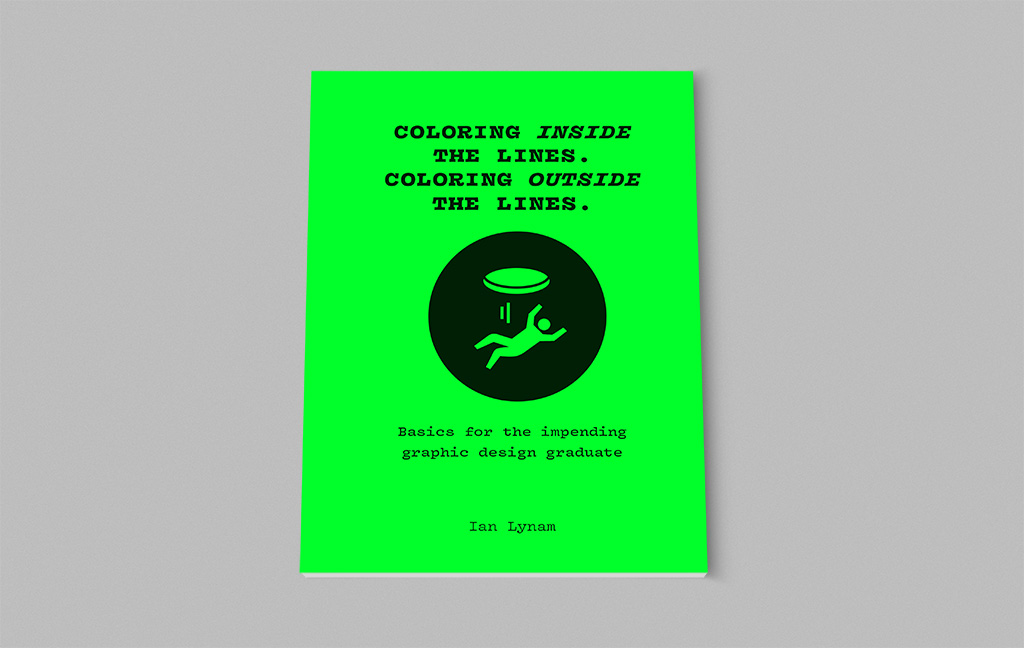 Zine for impending design graduates by Ian Lynam